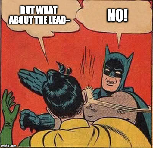 What about the leads?