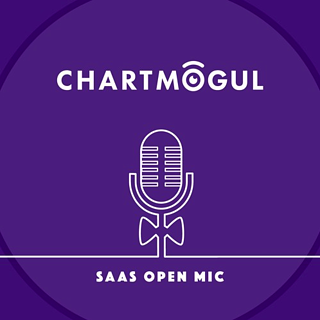 SaaS Open Mic ChartMogul Podcast